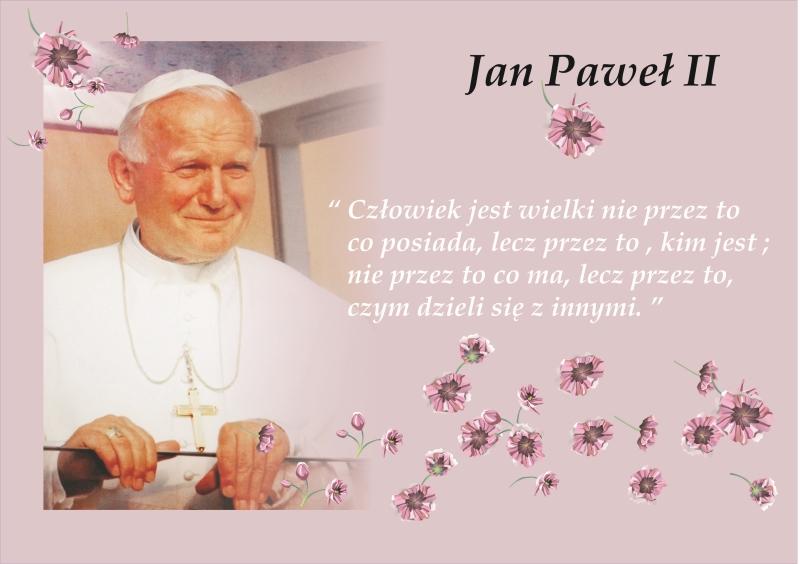 Jan Paweł II_cytat Laura Mizur kl 5